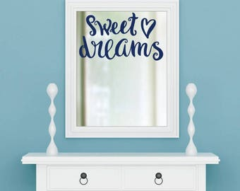 Sweet Dreams Decal, Dreams Decal, Quote Decal,  Nursery Mirror Decor, Laptop Decal, Tumbler Decal, Mug Decal, Mirror Decal, Dream Sticker