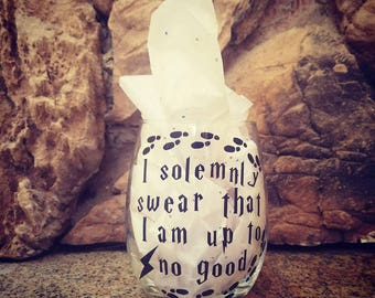 I solemnly swear I am up to no good- Harry Potter Wine Glass
