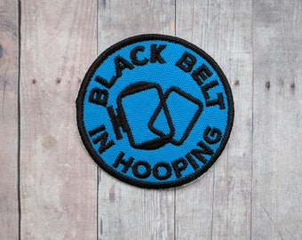 Black Belt in Hooping Patch, Crafty Merit Badge, Embroidered Blue Canvas with Embroidery Hoop & Black Text, Choice of Finding, Gift