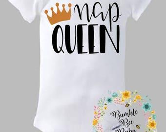 Nap Queen, Onesie or Tee