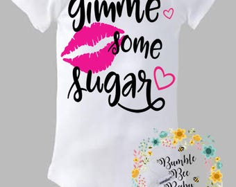 Gimme Some Sugar Onesie - Personalized for Girl or Boy - Super Adorable!