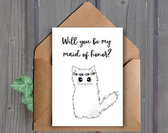 DIGITAL DOWNLOAD, Will You Be My Maid Of Honor Card, Printable, Cat Maid Of Honor Proposal, Downloadable, Card For Maid Of Honor, Animal