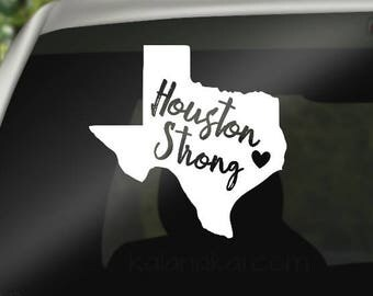 Houston Decal - Houston Strong - Various Sizes - Houston Car Decal  - Hurricane Harvey - Texas Decal - Houston Sticker - Texas Car Decal