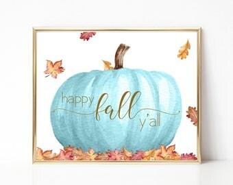 Happy Fall Y'all Print-Blue Pumpkin Print-Fall Print-Autumn Print-Pumpkin Leaves Print-Printable Wall Art-Wall Art Decor-Instant Download