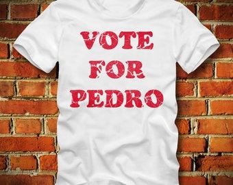 BOARDRIPPAZ Vote For Pedro T SHIRT Napoleon Dynamite Shirt Retro Vintage Pedro for President Fun Shirt Vote for Pedro Shirt Fun T Shirt