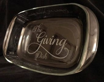 "Engraved ""Giving Dish"" Casserole Personalized with origin City, State and Date."