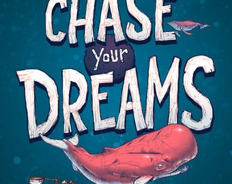 "Poster ""Chase your dreams"""
