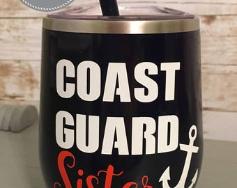 Navy Blue Stainless Steel Wine Tumbler - Coast Guard Sister (mother, father, brother, wife etc.)