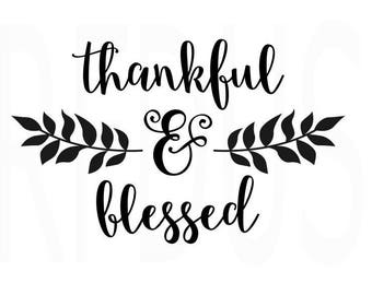 Thankful and Blessed SVG. Easy Cricut Cutting File, Thanksgiving SVG, Fall SVG, Wreath Svg, Holiday Svg, leaves svg, thankful & blessed svg