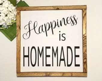 Happiness is Homemade Wood Sign- Farmhouse Decor