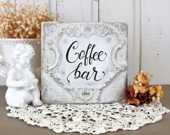 Coffee bar sign Coffe table signs French country decor White Vintage kitchen dining room accent Shelf sitter Small wooden scripture quote