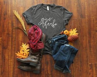 Give Thanks Shirt - Thanksgiving T-Shirt - Fall Tee - Holiday Shirt - Thankful Shirt - Fall Quote - Fall Tshirt - Long or Short Sleeve