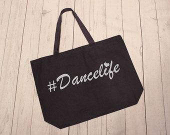 Dance Life Tote