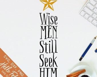 Faith Svg, Wise Men Svg, Him Svg, Wise Men Seek Him Svg, Dxf, Jpg, Svg files for Cricut, Svg files for Silhouette, Vector Art, Clip Art