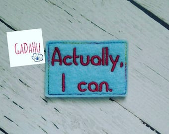 Actually, I can feltie. Embroidery Design 4x4 hoop Instant Download. Felties. Hope Feltie. Motivational quote feltie