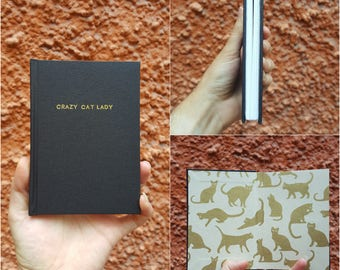 Crazy Cat Lady Notebook / Sketchbook / Journal - Unique - handmade - A6 - Black cover + gold cat end papers + gold title