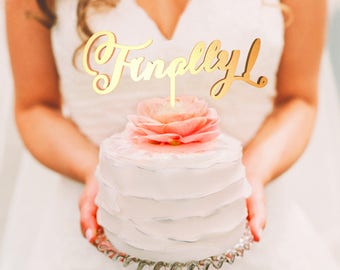 Wedding Cake Topper, Wedding Cake Topper Love, Personalized Topper, Custom Cake Topper, Cake Decorations, Cake Decoration,Topper, Finally