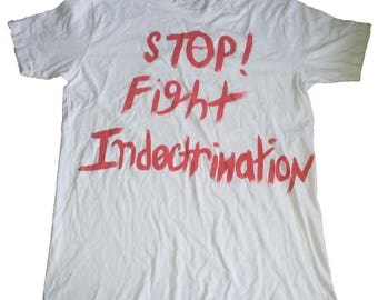 Fight Indoctrination - Atheist t-shirt