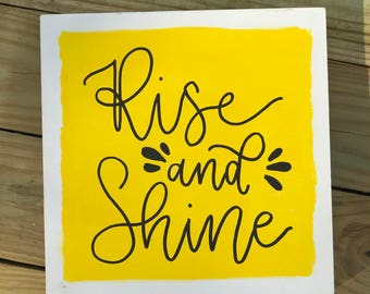 Handlettered RISE AND SHINE Gesso Board Sign