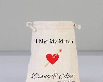 I Met My Match, Bachelorette Party Favors, Drawstring Mini Favor Bags,  Wedding Favors, Bridal Shower Bags, Personalized Gifts, Cotton Bags