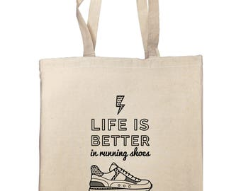 "Tote bag ""Life is better in running shoes"""