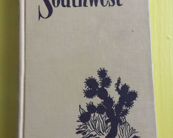 Southwest - John Houghton Allen - FIRST EDITION - 1952