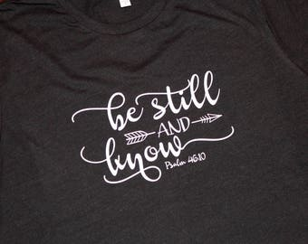 Be Still and Know Glitter T-shirt, Christian T-shirt, Bible Verse T-Shirt