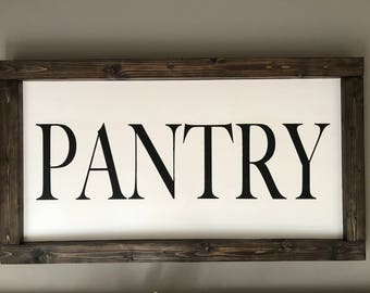 Pantry Wood Sign | Farmhouse Decor | Rustic Signs | Kitchen Decor |  Rustic Decor | Gift