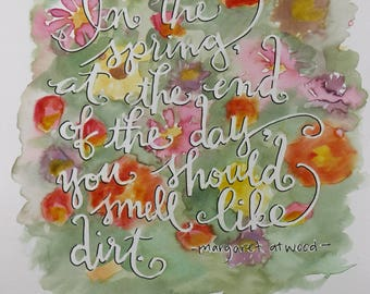 Spring Gardening Margaret Atwood Quote Watercolor