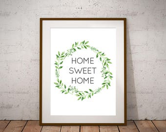 """Home Sweet Home - Printable Art Instant Download 8.5""""x11"""""""