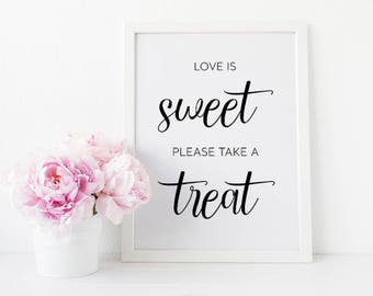 Love Is Sweet Please Take A Treat, Wedding Dessert Sign, Wedding Favors Sign, Love Is Sweet Sign, Sweet Table Sign, Wedding Dessert Table