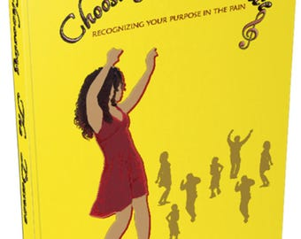 Choosing The Dance - Fiction Novel