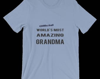 Great Gift To Grandma - Grandma's Tshirt. Joke Gift for Grandma's Birthday, Grandma's Christmas Gift. T-Shirt For Grandma. Grandma's Gift