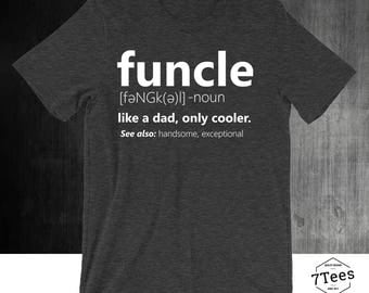 Funcle Definition Shirt   Funny Uncle Gift   New Uncle T-Shirt   Awesome Uncle Tee   Like A Dad Only Cooler