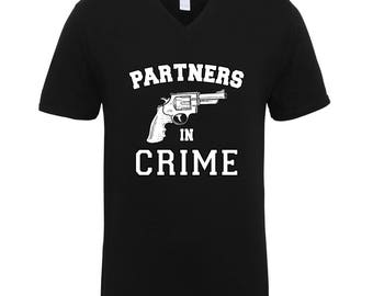 Partners In Crime Right Side Friendship Couple Funny Clothing Adult Unisex Men Size V Neck Tee Shirts for Men and Women