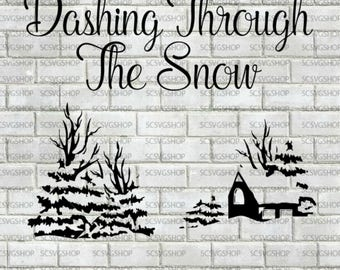 Dashing through the snow svg, Christmas, Gift, Silhouette File, Cut File, SVG, DXF, Holiday, Digital, DIY, Print, Cricut, Sticker, Print
