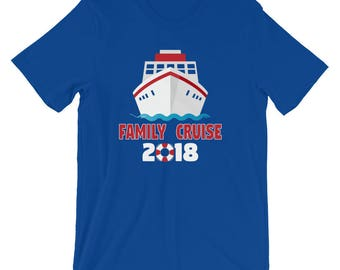Family Cruise 2018 Shirt - Family Cruise Shirt - Family Vacation T-Shirt - Family Matching Shirt  - Family Shirts - Vacation Shirts