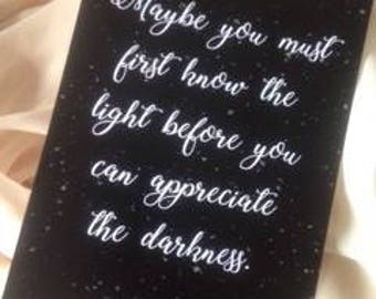 Maybe you must first know the light