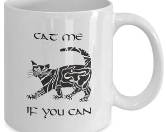 Cat Me If You Can Cat Mug, Funny Cat Mug, Cute Cat Mug, Cat Lover Mug, Pet Lover Mug, Black Cat Mug, Coffee Mug, Cat Coffee Mug, Cat Gift