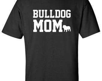Bulldog Dog mom 100% Cotton Graphic Logo Tshirt