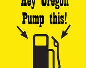 Oregon Gas Pump Novelty T...