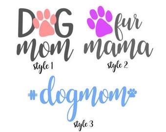Dog Mom/Fur Mom Decal