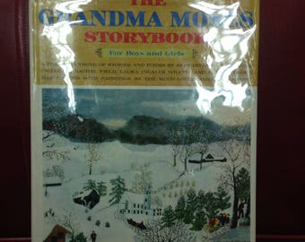 The Grandma Moses Storybook for Boys and Girls