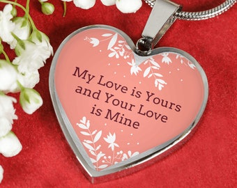 My love is yours and your love is mine- heart pendant necklace--personalized jewelry-customized gift-love jewelry-jewelry for her