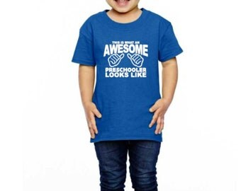 This Is What An Awesome Preschooler Looks Like Toddler Shirt | Toddler Shirts | First Day Of School Shirt | Awesome Preschooler Shirt
