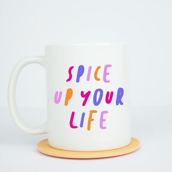 Spice up your life mug, girl power mug, spice up your life, girl power, girl gang, girlboss, grl pwr, femininst, coffee mug