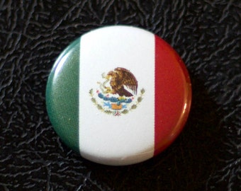 "1"" Mexico flag button, country, pin, badge, pinback, Made in USA"