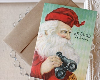 Santa Claus Christmas greeting card - funny holiday cards - funny Christmas card - holiday humor - Saint Nick humor - Santa knows - be good
