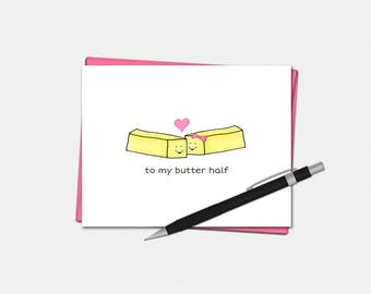 Valentines Day Cards - To My Butter Half Card - Cheesy Valentines Day Cards - Butter Pun - Love Card - Valentines Day Card for Him
