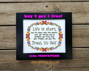 Life is short treat yo self cross stitch pattern, funny cross stitch, adulting is hard, snarky pattern, cross stitch quote, instant download
